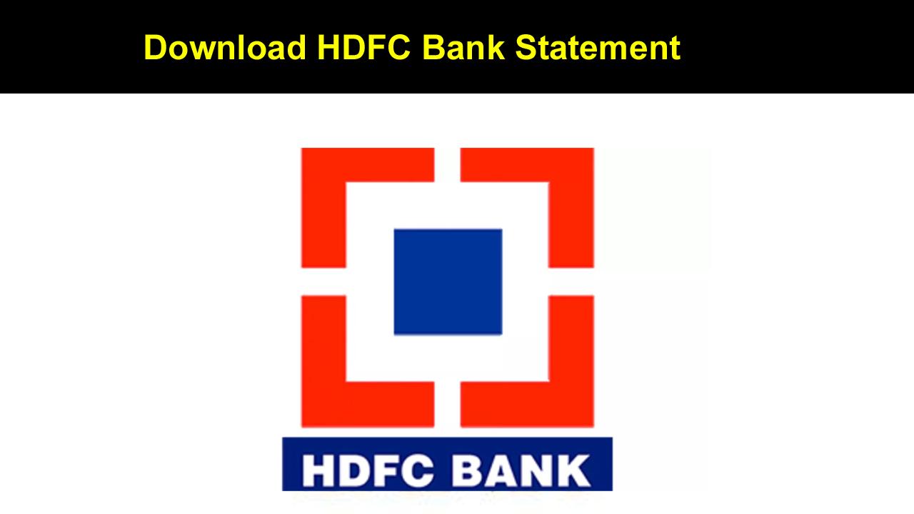 Download HDFC Bank Statement