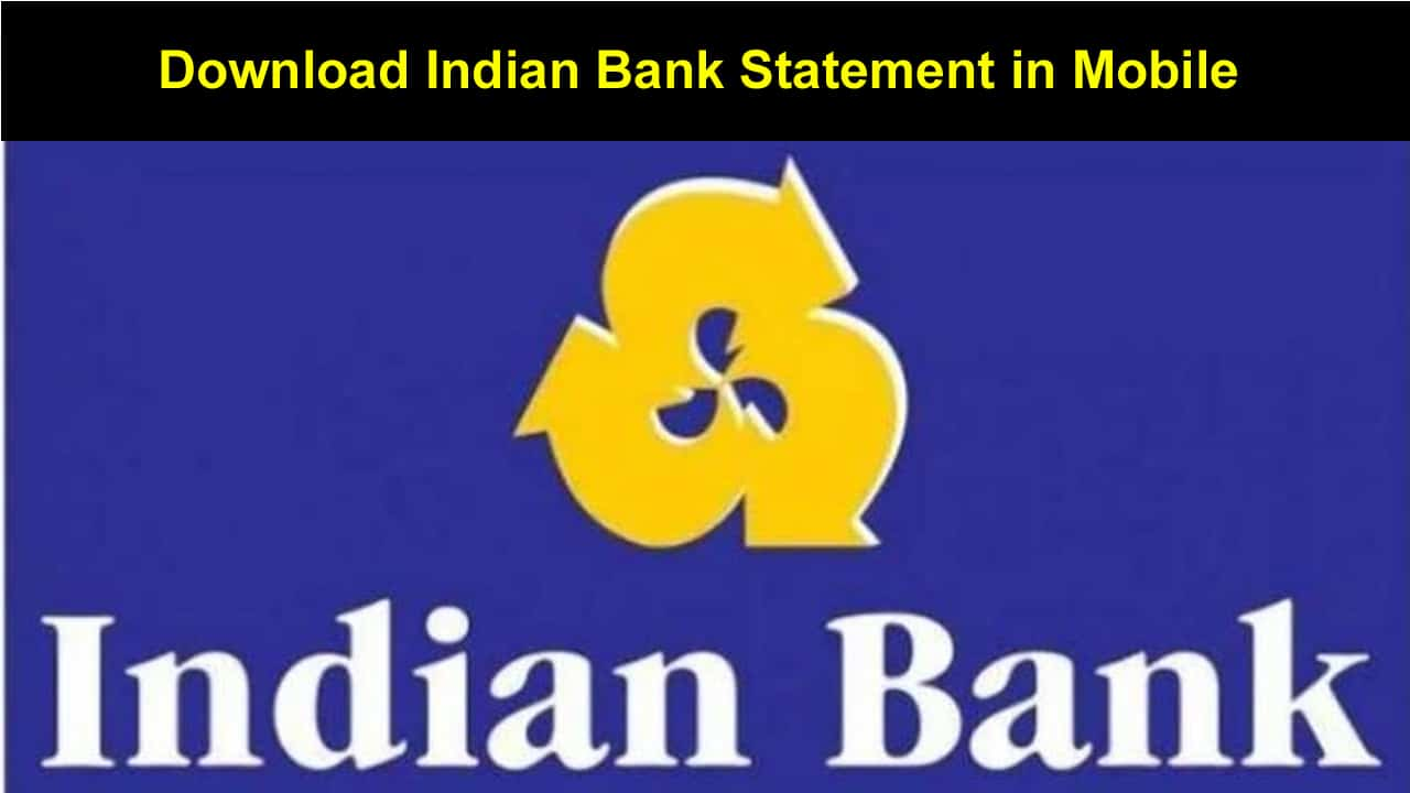 Download Indian Bank Statement in Mobile