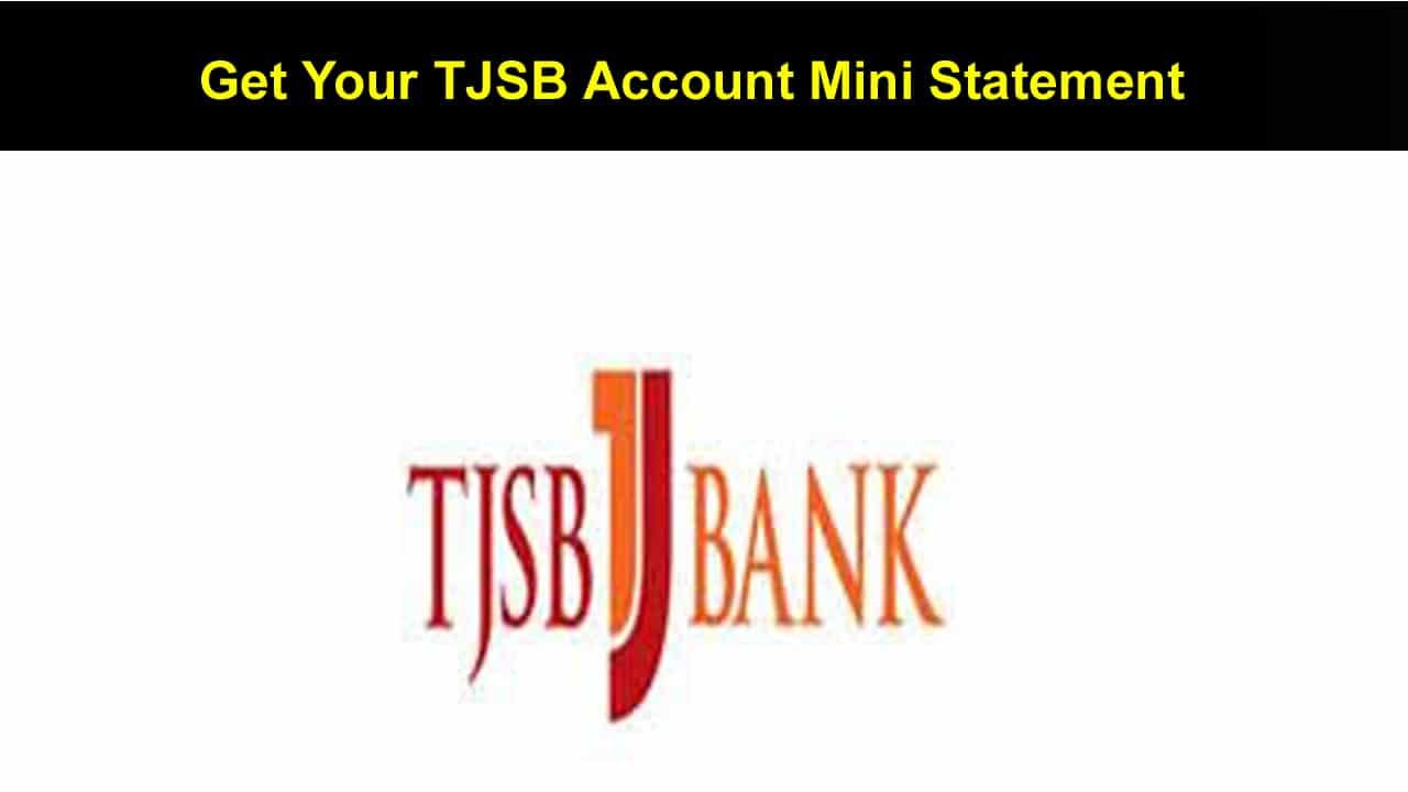 Get Your TJSB Account Mini Statement