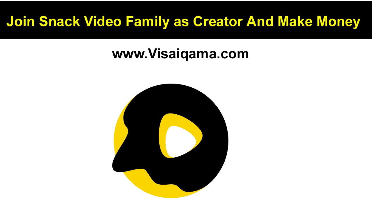 Join Snack Video Family as Creator And Make Money