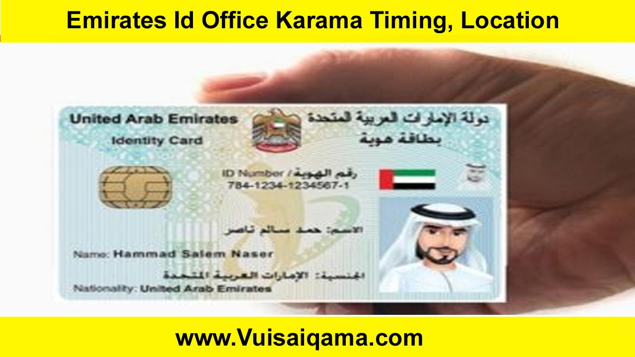 Emirates Id Office Karama Timing, Location
